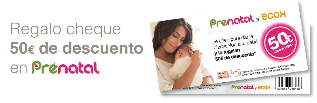 Regalo cheque 50€ de descuento en Prenatal