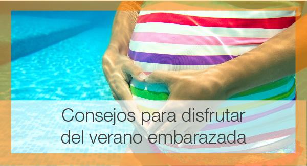 Consejos para disfrutar del verano en el embarazo-ecox alicante_600x324px-mini-blog