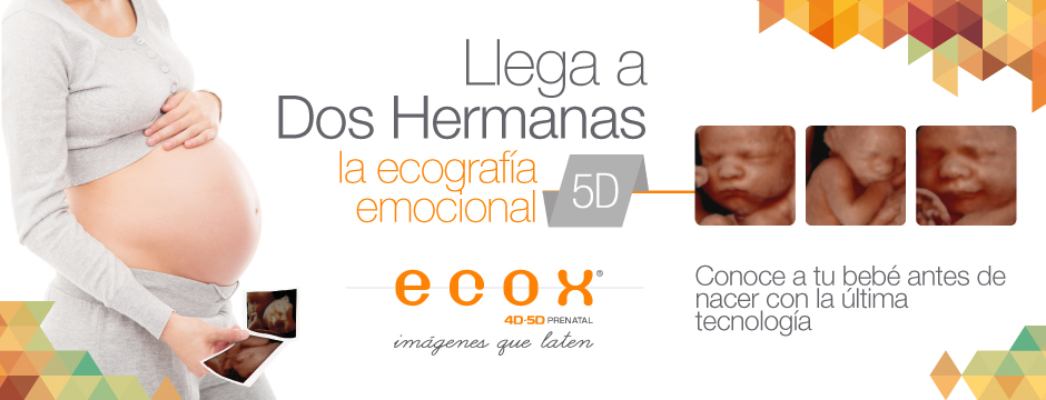 Llega a sevilla dos hermanas la ecograf a 5d ecox 4d imagen 4d prenatal - Empresas en dos hermanas ...